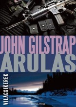 ÁRULÁS - VILÁGSIKEREK - Ekönyv - GILSTRAP, JOHN