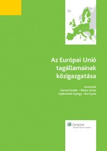 Az Európai Unió tagállamainak közigazgatása - Ekönyv - Szamel Katalin – Balázs István – Gajduschek György – Koi Gyula