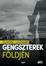 GENGSZTEREK FÖLDJÉN - Ekönyv - LEONARD, ELMORE