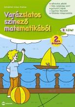VARÁZSLATOS SZÍNEZŐ MATEMATIKÁBÓL 2. ÉVFOLYAM - B KÖTET - Ekönyv - SCHÄDTNÉ SIMON ANDREA