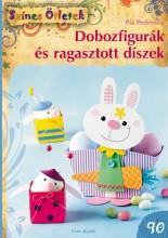 DOBOZFIGURÁK ÉS RAGASZTOTT DÍSZEK - SZÍNES ÖTLETEK 90. - Ekönyv - PEDEVILLA, PIA