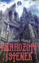 KÁRHOZOTT ISTENEK - Ekönyv - RAY, JANE