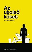 Az utolsó kötet - Ekönyv - B.D. Mitterpach