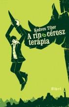 A RINOCÉROSZ TERÁPIA - Ekönyv - KEDVES TIBOR