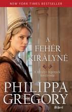 A FEHÉR KIRÁLYNÉ - Ekönyv - GREGORY, PHILIPPA