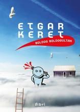 BOLDOG BOLDOGULTAK - Ekönyv - KERET, EDGAR