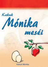 Kakuk Mónika meséi - Ebook - N. Kakuk Mónika