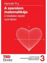 A SZERELEM MATEMATIKÁJA - Ebook - FRY, HANNAH