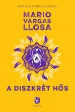 A DISZKRÉT HŐS - Ekönyv - VARGAS LLOSA, MARIO