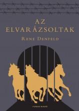 AZ ELVARÁZSOLTAK - Ekönyv - DENFELD, RENE