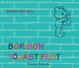 BORIBON TOJÁST FEST - Ekönyv - MARÉK VERONIKA