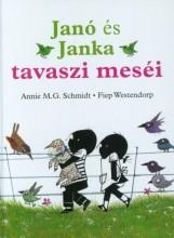 JANÓ ÉS JANKA TAVASZI MESÉI - Ekönyv - SCHMIDT, ANNIE M.G. - WESTENDORP, FIEP
