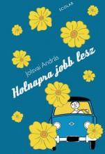 HOLNAPRA JOBB LESZ - Ekönyv - JOLSVAI ANDRÁS