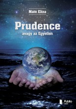 Prudence - avagy az Egyetlen - Ekönyv - Máté Eliza