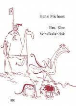 PAUL KLEE VONALKALANDOK - Ekönyv - MICHAUX, HENRI