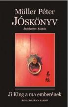 JÓSKÖNYV - JI KING A MA EMBERÉNEK - Ekönyv - MÜLLER PÉTER