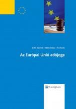 Az Európai Unió adójoga - Ekönyv - Erdős Gabriella – Földes Balázs – Őry Tamás