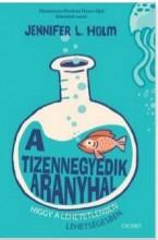 A TIZENNEGYEDIK ARANYHAL - Ekönyv - HOLM, JENNIFER L.