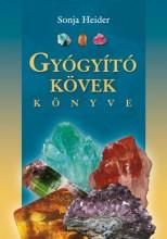 GYÓGYÍTÓ KÖVEK KÖNYVE - ÁTDOLG. KIADÁS 2015 - Ekönyv - HEIDER, SONJA