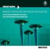 ERDÉLYI MAGYAR FIATALOK - SZAVAZÁS - Ekönyv - ZÖRGŐ NOÉMI