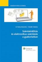 Számlakiállítás és elektronikus számlázás a gyakorlatban - Kiskönyvtár az áfáról I. rész - Ekönyv - dr. Farkas Alexandra – Czöndör Szabolcs