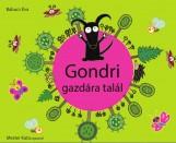 GONDRI GAZDÁRA TALÁL - Ekönyv - BABUCS ÉVA - MESTER KATA