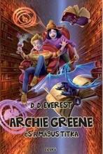 ARCHIE GREENE ÉS A MÁGUS TITKA - Ekönyv - EVEREST, D. D.