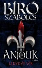 LILIOM ÉS VÉR - ANJOUK I. - Ekönyv - BÍRÓ SZABOLCS