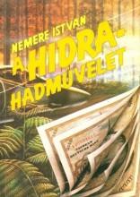 A hidra hadművelet - Ekönyv - Nemere István