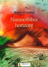 Narancsbíbor horizont - Ebook - Brátán Erzsébet