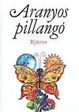 ARANYOS PILLANGÓ - Ekönyv - JAKAB MÁRTA SZERK.