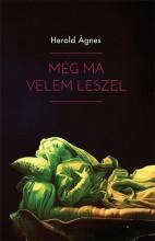 MÉG MA VELEM LESZEL - Ekönyv - HEROLD ÁGNES