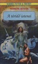 A téridő istenei - Ekönyv - Nemere István