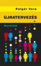 ÚJRATERVEZÉS - Ekönyv - POLGÁR VERA