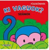 Füleskönyvek - Ki vagyok? - Számok - Ekönyv - NAPRAFORGÓ KÖNYVKIADÓ