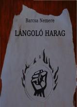 Lángoló harag - Ekönyv - Barcsa Nemere