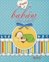 Napló... Napló a babám első évéről - Ekönyv - NAPRAFORGÓ KÖNYVKIADÓ
