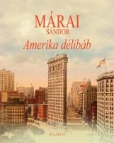 AMERIKA DÉLIBÁB - Ekönyv - MÁRAI SÁNDOR