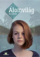 Álomvilág - Ebook - Rose Woods
