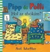 PIPP ÉS POLLI - HOL AZ ALVÓKÁM? - Ekönyv - SCHEFFLER, AXEL