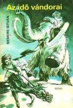 Az idő vándorai - Ekönyv - Nemere István