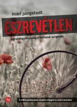 ÉSZREVÉTLEN - SOROZATGYILKOSSÁG A GOTLAND-SZIGETEN - Ekönyv - JUNGSTEDT, MARI