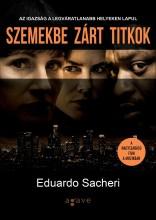 SZEMEKBE ZÁRT TITKOK - Ekönyv - SACHERI, EDUARDO