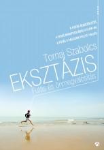 EKSZTÁZIS - FUTÁS ÉS ÖNMEGVALÓSÍTÁS - Ekönyv - TORNAI SZABOLCS