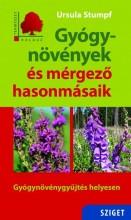 GYÓGYNÖVÉNYEK ÉS MÉRGEZŐ HASONMÁSAIK - Ekönyv - STUMPF, URSULA