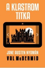 A KLASTROM TITKA - JANE AUSTEN NYOMÁN - Ekönyv - MCDERMID, VAL