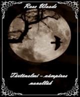 Ha leszáll az éj - történelmi-vámpíros novellák - Ekönyv -  Rose Woods