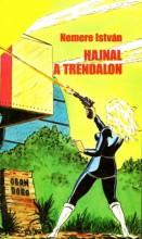 Hajnal a Trendalon - Ekönyv - Nemere István