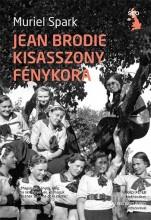 JEAN BRODIE KISASSZONY FÉNYKORA - Ekönyv - SPARK, MURIEL