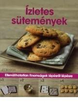 ÍZLETES SÜTEMÉNYEK - ELLENÁLLHATATLAN FINOMSÁGOK LÉPÉSRŐL LÉPÉSRE - Ekönyv - ART NOUVEAU KIADÓ